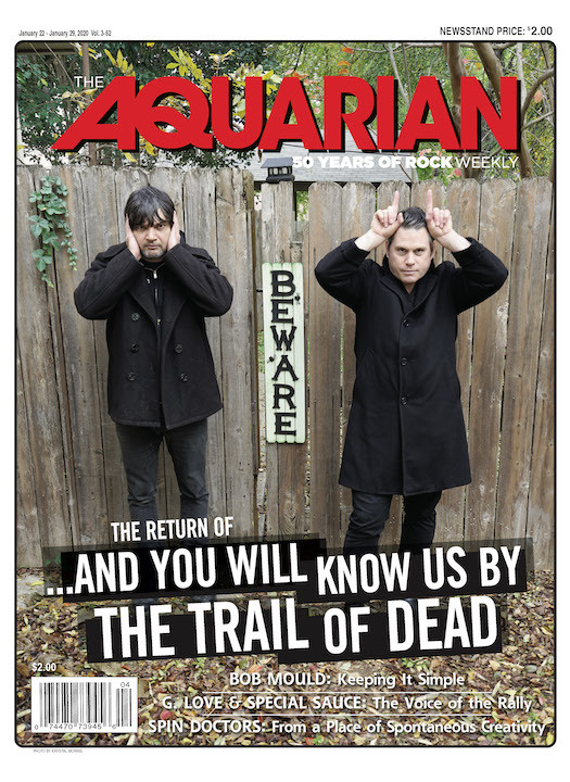 January 22, 2020 — ...And You Will Know Us by the Trail of Dead